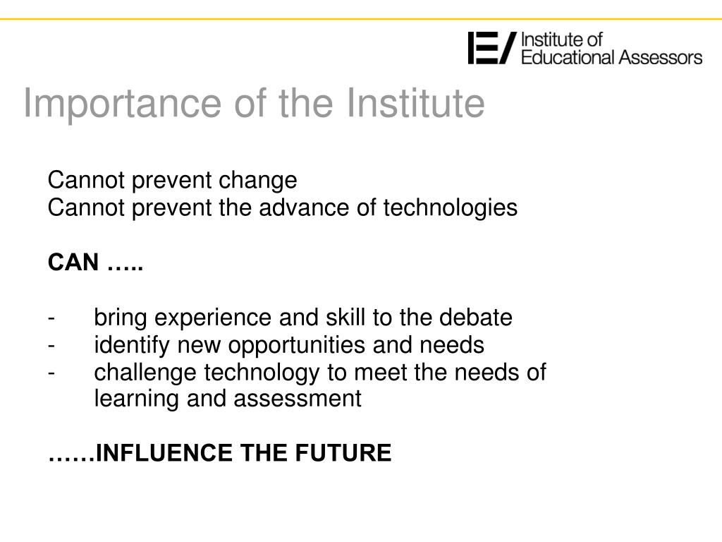 Importance of the Institute