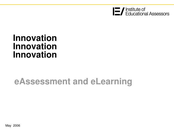 Innovation innovation innovation