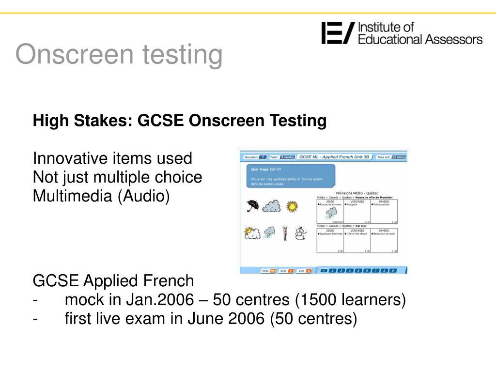 Onscreen testing