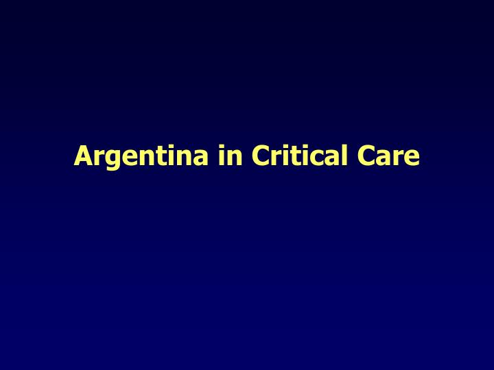 Argentina in critical care