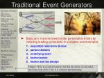 traditional event generators