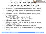 alice am rica latina interconectada con europa