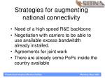 strategies for augmenting national connectivity