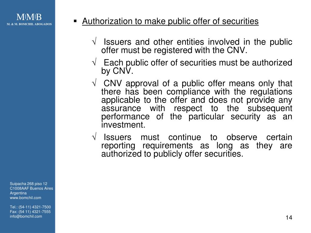 Authorization to make public offer of securities