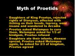 myth of proetids