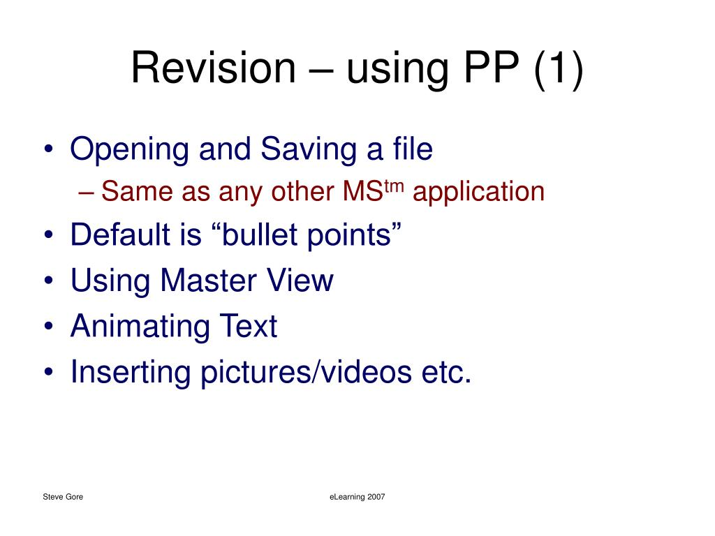 Revision – using PP (1)
