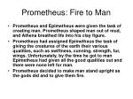 prometheus fire to man