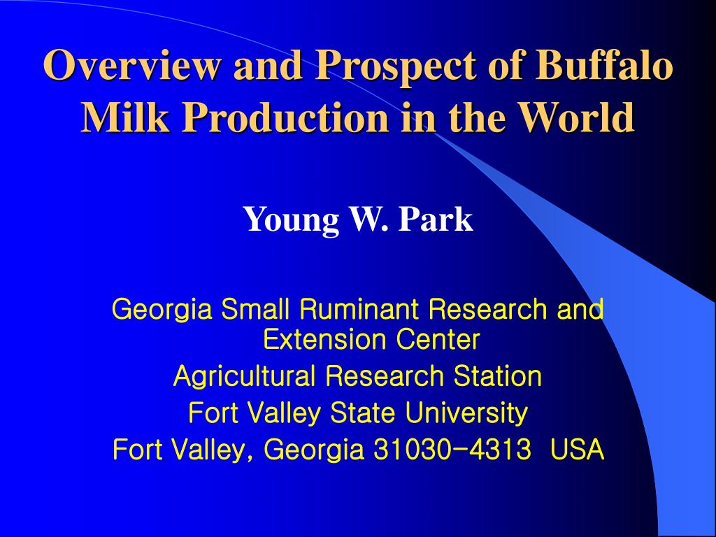 overview and prospect of buffalo milk production in the world l.