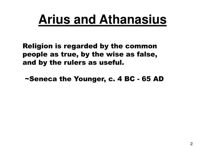 arius and athanasius 313 alexander takes athanasius under his tutelage ~ 317 athanasius authors against the gentiles and on the incarnation 319 public debate between alexander and arius begins.