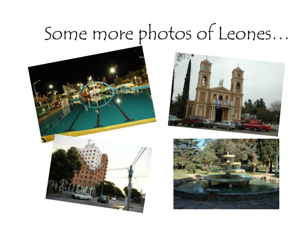 Some more photos of Leones…