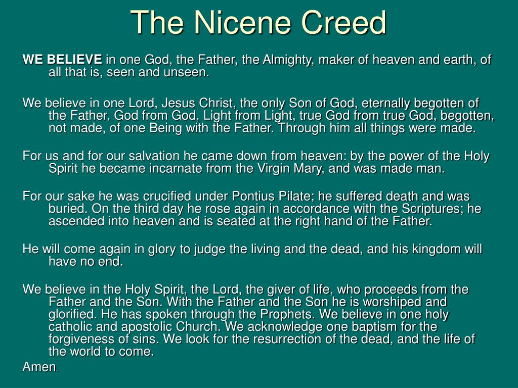 the nicene creed essay When constantine became the first christian leader of the roman empire in the 4th century, his huge territory was populated by lots of beliefs and.