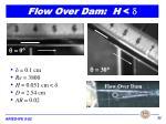 flow over dam h