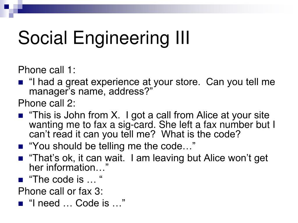 Social Engineering III