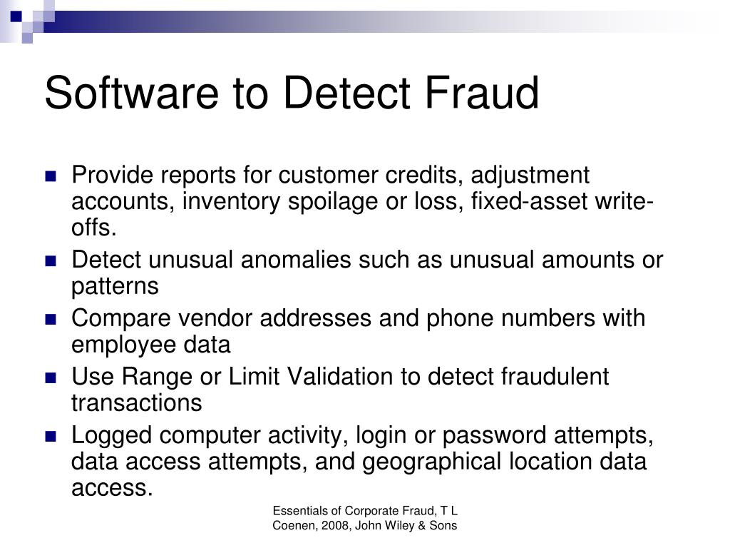 Software to Detect Fraud
