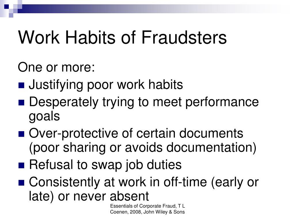 Work Habits of Fraudsters
