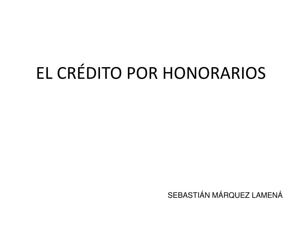 el cr dito por honorarios l.