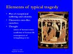 elements of typical tragedy