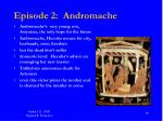 episode 2 andromache