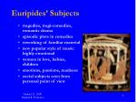 euripides subjects