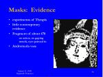 masks evidence