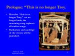 prologue this is no longer troy