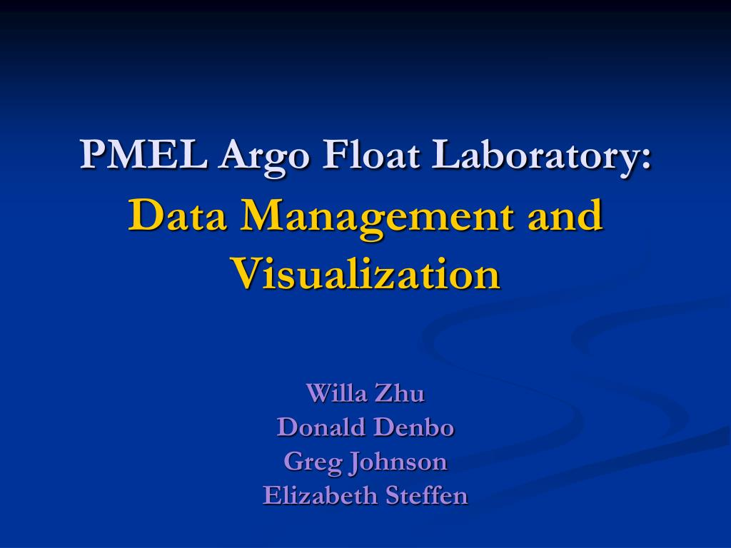 pmel argo float laboratory data management and visualization l.