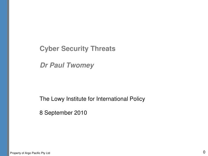 cyber security threats dr paul twomey n.