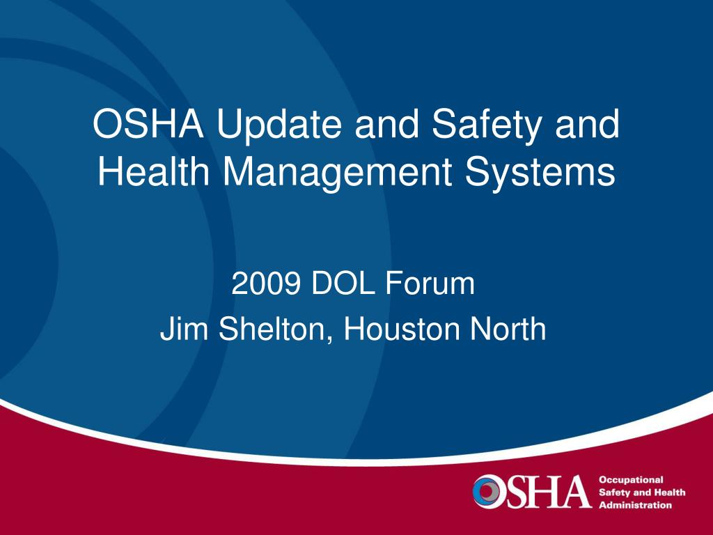 osha update and safety and health management systems l.