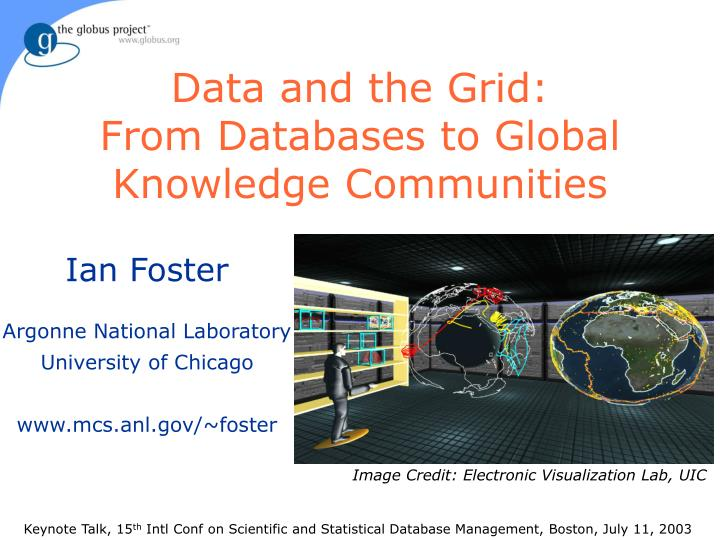 data and the grid from databases to global knowledge communities n.