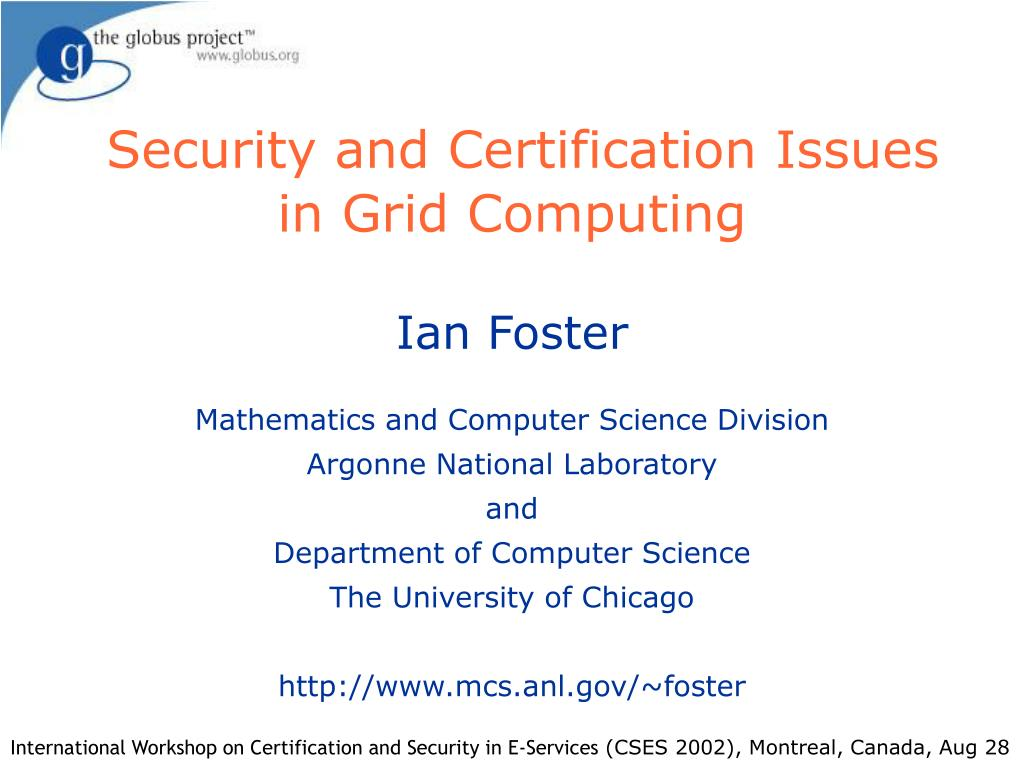 security and certification issues in grid computing l.