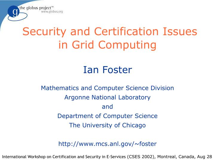 security and certification issues in grid computing n.