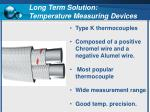 long term solution temperature measuring devices