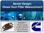 senior design diesel soot filter measurement