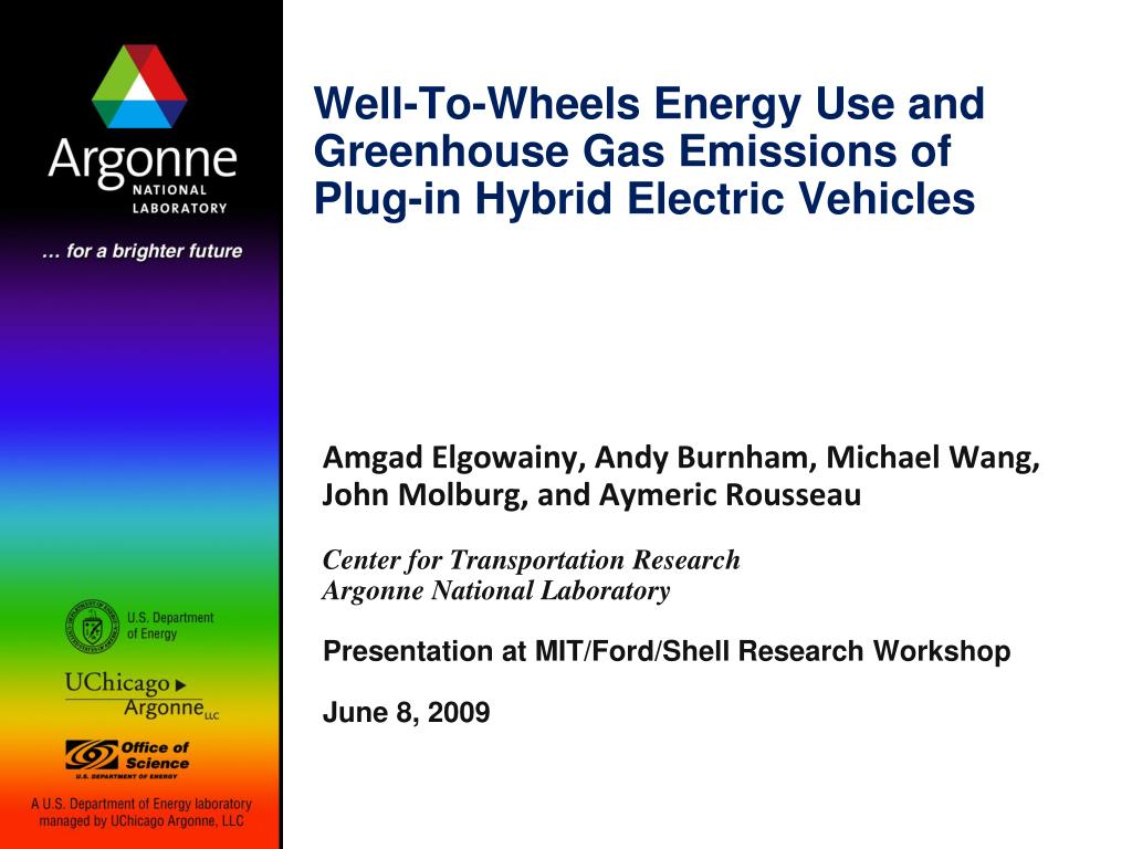 well to wheels energy use and greenhouse gas emissions of plug in hybrid electric vehicles l.