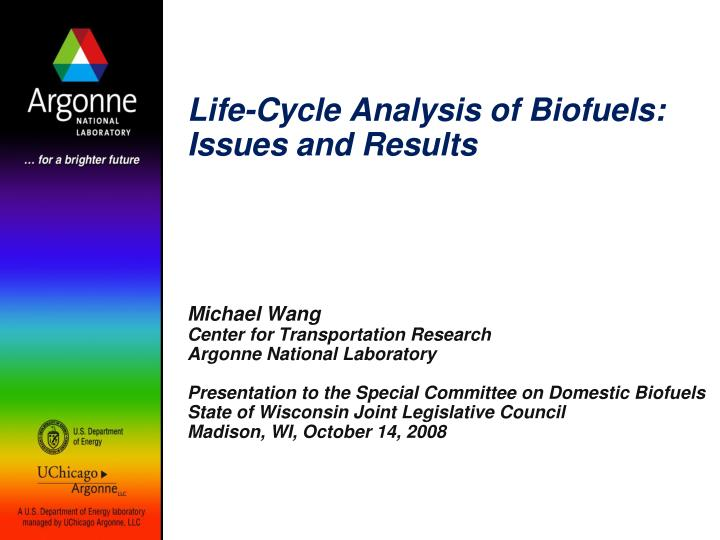 life cycle analysis of biofuels issues and results n.