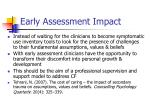 early assessment impact
