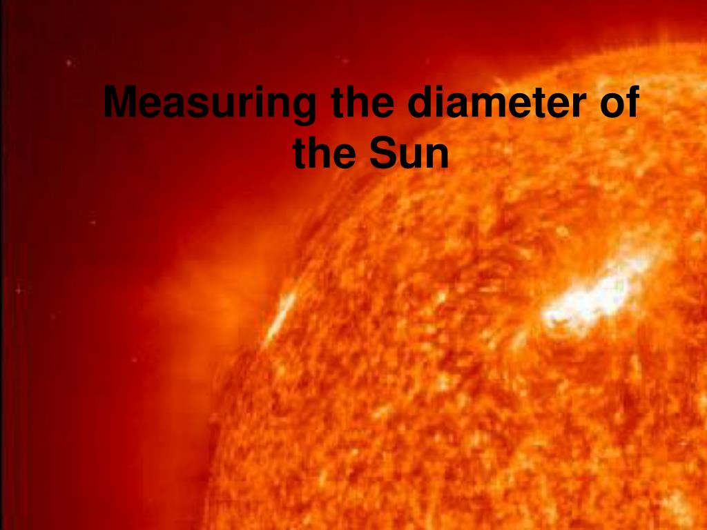 measuring the diameter of the sun l.