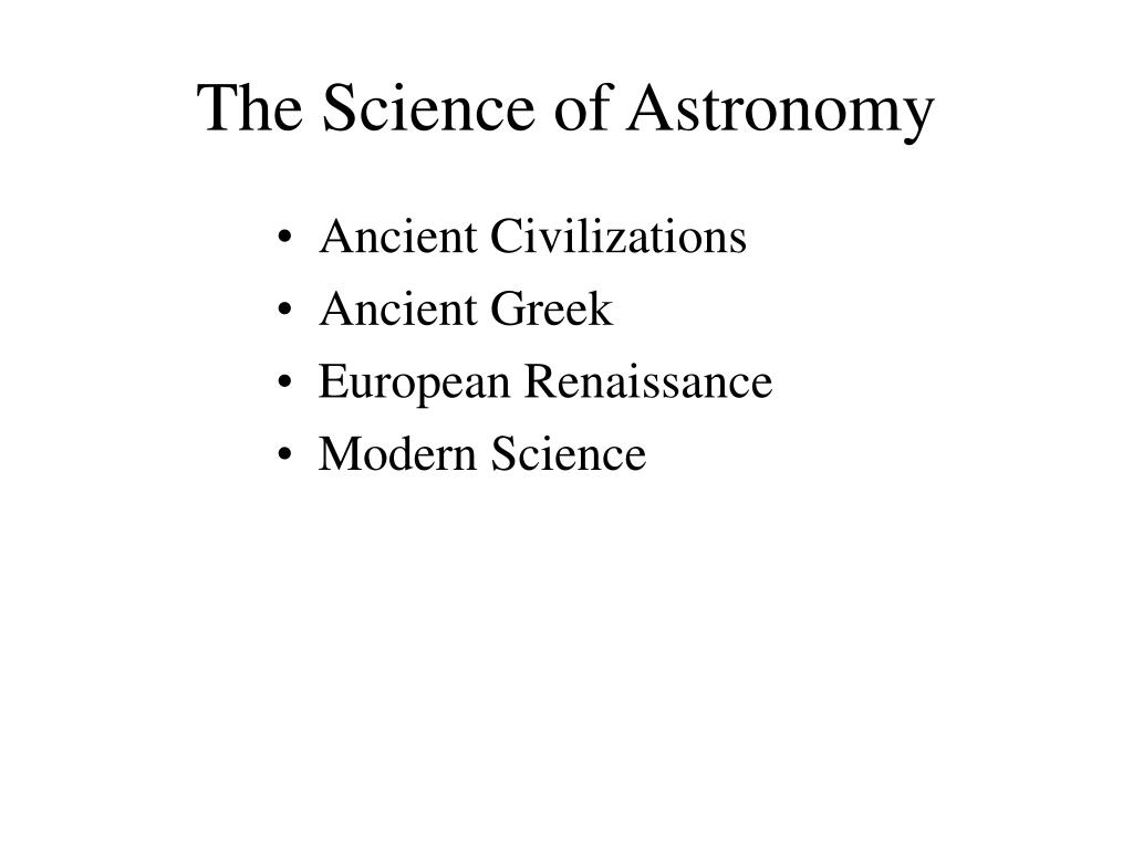 the science of astronomy l.