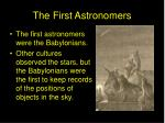 the first astronomers