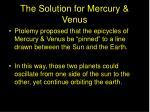 the solution for mercury venus