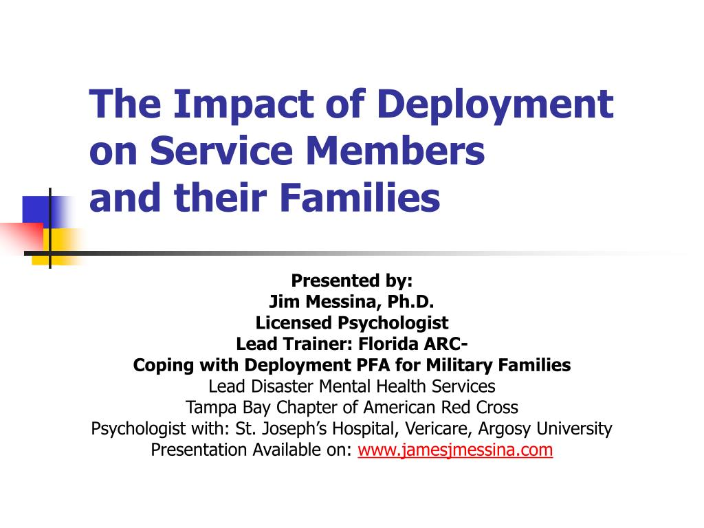 the impact of deployment on service members and their families l.