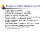 tough realities about combat