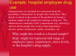 example hospital employee drug use