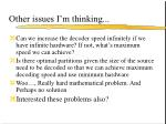 other issues i m thinking