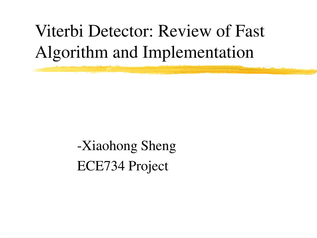 viterbi detector review of fast algorithm and implementation l.