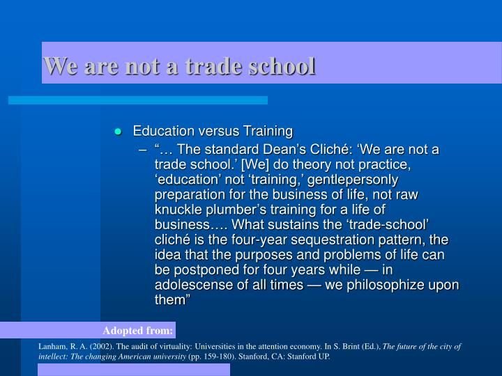 We are not a trade school
