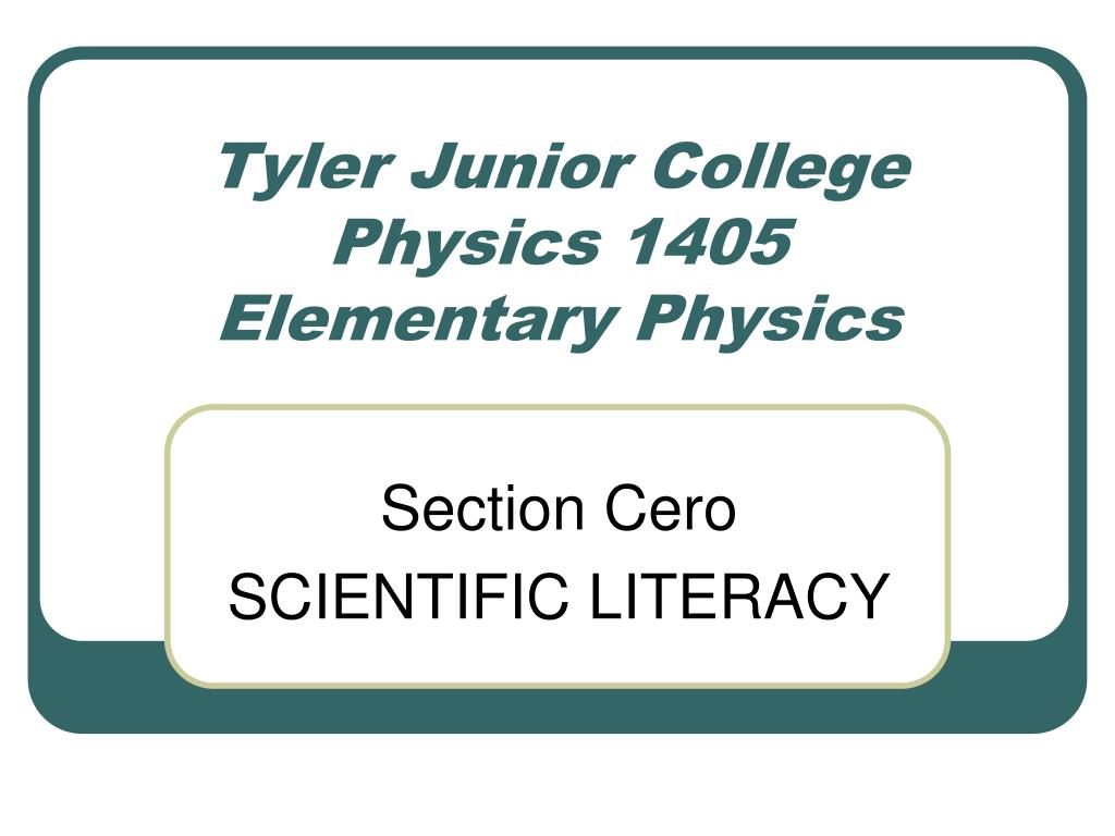 tyler junior college physics 1405 elementary physics l.
