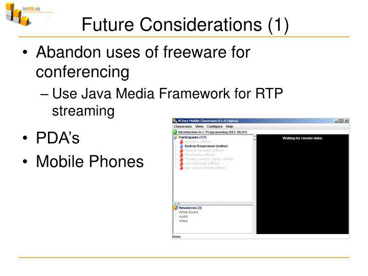 Future Considerations (1)