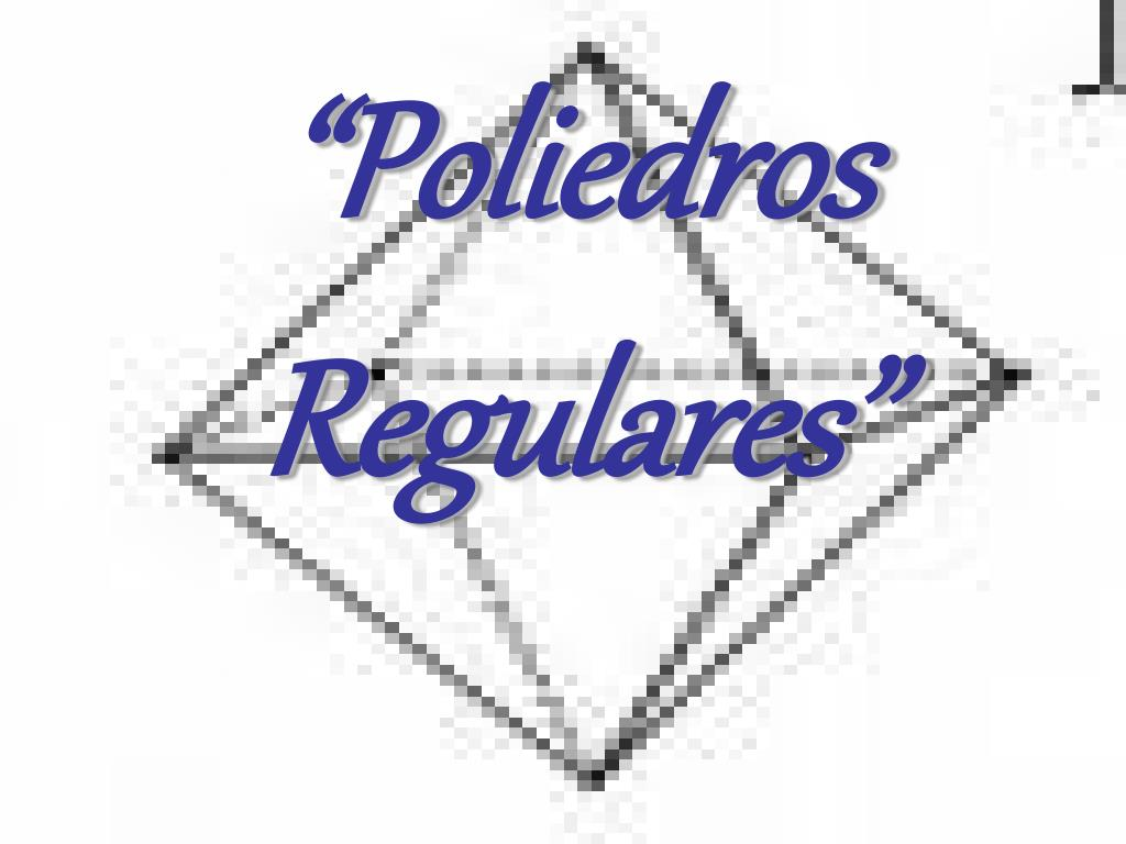 poliedros regulares l.