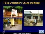 polio eradication ghana and nepal